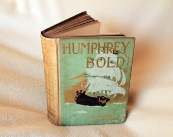 HUMPHREY BOLD by Herbert Strang - 1909 First Edition