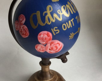 Adventure is out there custom globe calligraphy globe globe art lettering globe
