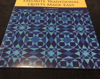 More Favorite Traditional Quilts Made Easy by Jo Parrott (2010, Paperback)