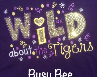 Appliqued Wild About the Tigers Shirt
