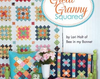 Great Granny Squared Pattern Book by Lori Holt of Bee in my Bonnet
