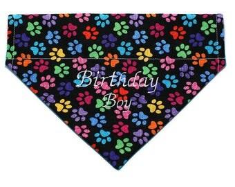 Birthday Boy Dog Bandana, Birthday Girl Dog Bandana, Happy Birthday Embroidered Dog Bandana, Over The Collar Bandana, No Tie Bandana