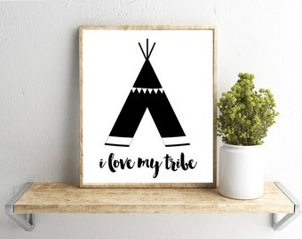 Printable Wall Art, I Love My Tribe Quote, Home Decor, Instant Download