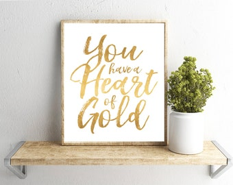 Printable Wall Art, Heart of Gold Quote, Home Decor, Instant Download