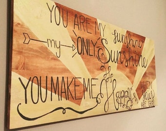 You are My Sunshine 2x4 ft Sign