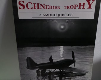 Schneider Trophy Diamond Jubilee book Alan Smith looking back sixty years
