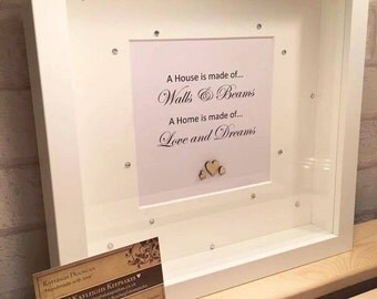 A house is made of walls & beams a house is made of love and dreams quote frame