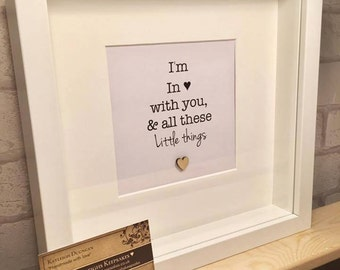 im in love with you and all these little things / 1d song quote frame