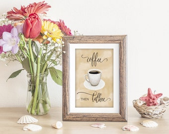 Coffee Lover Artwork, Coffee Cup, Cup of Coffee, Java Artwork, Coffee then Talkee, Coffee Artwork, Coffee Print, Coffee Lover Print, Mug