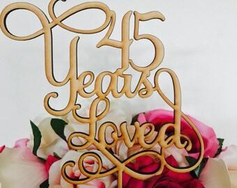 45 Years Loved Cake Topper Anniversary Cake Topper Cake Decoration Cake Decorating Wedding Anniversary Cake 45th Wedding Anniversary