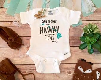 Hawaii Onesie®, Unique Baby Gift, Grandma Onesie, State Onesie, Someone in Hawaii Loves Me, Aloha Onesie, Aunt Onesie, Cute Baby Shower Gift