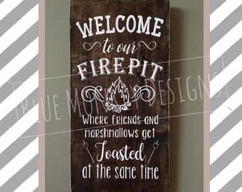 Rustic Fire Pit Sign!