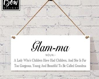GLAM-MA young grandma nanny, glamorous granny sign gift