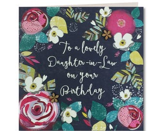 New Chroma Collection - Happy Birthday Daughter-in-Law - Card for Daughter-in-Law - Floral - Daughter-in-Law - Greeting Card - CH68