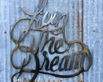 Livin the Dream, Livin the dream sign, metal signs, quotes