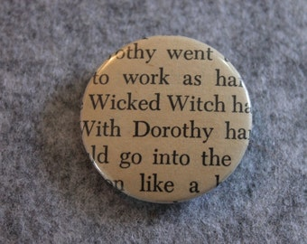 Wicked Witch - Dorothy Badge Button Pin - The Wizard Of Oz -