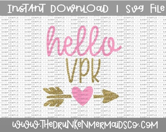 VPK SVG, Hello VPK, First Day of Vpk, Cut Files For Silhouette Cameo, Cricut, Svg Download,Svg-Dxf-Png, Vpk Svg