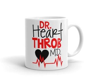 Dr. Heart Throb M.D., Doctor Mug, Gift For Doctor, Doctor Gift, Mug For Men, Love Mug, Medical Mug, Funny Doctor Mug, Dr Gifts, Lifeline Mug