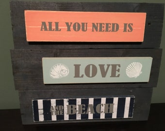 """Reclaimed Wood Sign – """"All you need is love and the beach"""""""