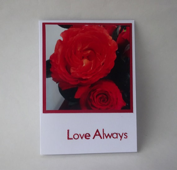 Love Card - Handmade Photo Card with Red Rose - #535