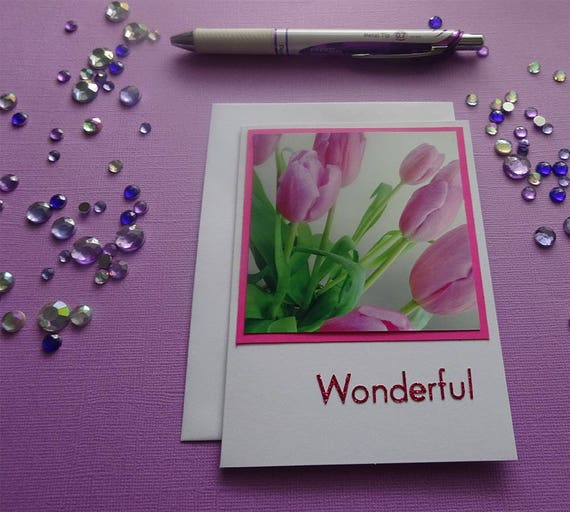 "Mother's Day Card - Pink Tulip Flowers and the Word ""Wonderful"" - #5472"