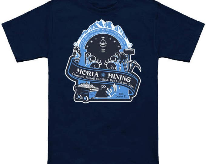 Lord of the Rings MORIA MINING COMPANY Geek T-Shirt LotR Hobbits Nerd Gandalf Grey Wizard Balrog Fantasy Fellowship Return King Two Towers