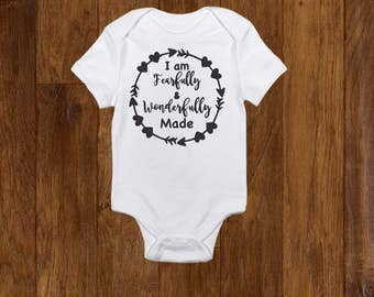 Fearfully and wonderfully made, baby onesie, Cute Onesie, Baby gift, Baby Girl Onesie, Baby Boy Onesie, Girl clothes, boy clothes