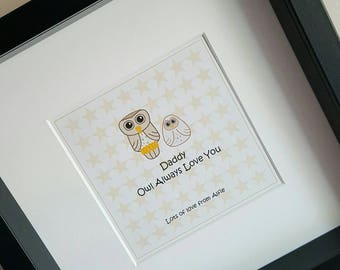 Personalised 'Owlsome Daddy' / 'Daddy Owl Always Love You' Framed Print - Father's Day / Birthday present