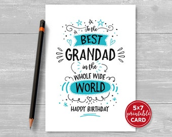 "Printable Birthday Card For Grandad - To The Best Grandad In The Whole World - Happy Birthday - 5""x7""- Includes Printable Envelope Template"
