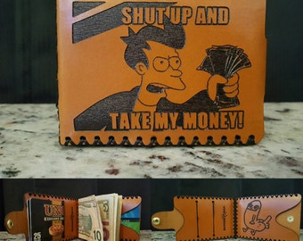 Shut Up and Take My Money Premium Leather Wallet