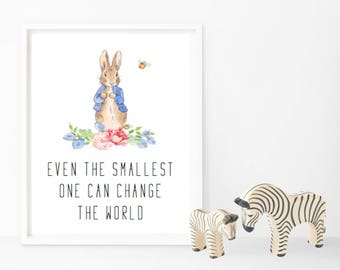 Even the smallest one - Peter Rabbit - Nursery Print