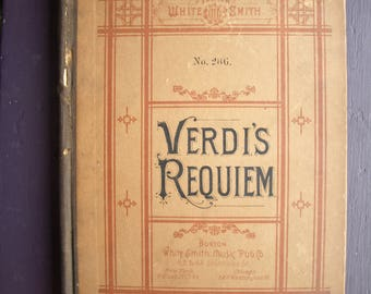 Vintage/ Antique Verdi's Requiem No. 286 Sheet Music / Song Book for Voice and Pianoforte by Boston White Smith Music Pub. Co. - Rare
