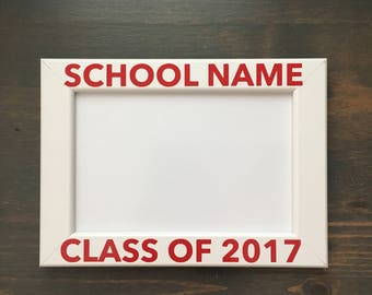 School picture frame / graduation frame / class of 2017 picture frame 4 x 6 opening