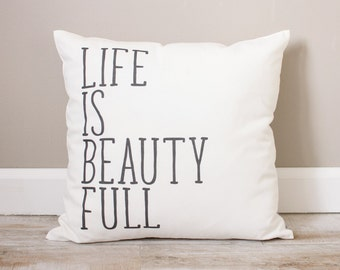 Life Is Beauty Full Pillow | Rustic Decor | Home Decor | Rustic Decor Ideas | Handmade Pillow | Personalized Pillow | Housewarming Gift