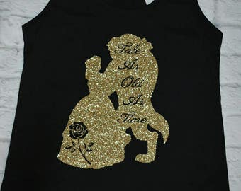 Beauty and the beast, tale as old as time, gold glitter on black, disney inspired shirt, belle