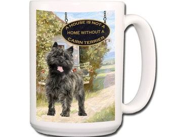 Cairn Terrier a House is Not a Home Large 15 oz Coffee Mug No 1