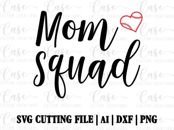 Baseball Mom Squad Svg File Cricut Amp Silhouette