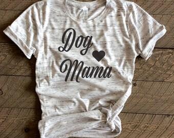 Dog mama,dog mama shirt,dog mama tshirt,dog mama tee, fur mama shirt, fur mama, fur mama shirt,fur mama tshirt,dog mom shirt,dog mom tshirt,