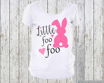 Little Foo Foo Easter Bunny Girls Shirt or Onesie