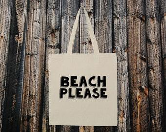 Beach Please Tote. Funny Summer Beach Bag