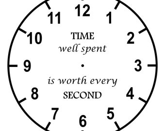 TIME Well Spent Is Worth Every SECOND Clock – SVG Cut File (mtc, svg, pdf, eps, ai, dxf, png & jpg) ~ DIGIDOWN030
