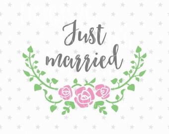 Just married sv Wedding Svg Just married svg file Just married svg Wedding iron on Wedding Svg file Bride svg Wedding Svg Bride Svg file