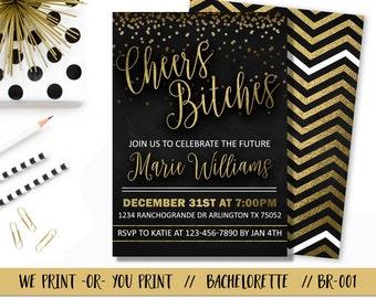 Cheers Bitches Bachelorette Invitation, Gold Bachelorette Party Invitation, Black Gold Bachelorette Invitation, Cheers Bitches Invitation