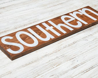 Southern|Handmade Wood Sign| Fixer Upper| Kitchen Sign| Farmhouse Style| Southern| Home Decor| House Warming| Rustic Wedding Decor|