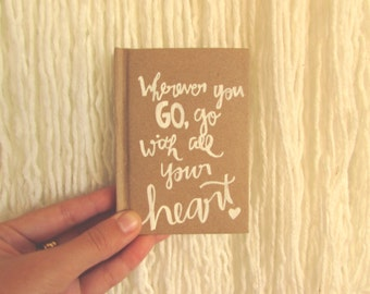 Go with all your heart pocket journal
