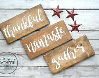 Gather Namaste Thankful Wood Sign - rustic home decor - gift for her - wall decor - welcome - farm house style