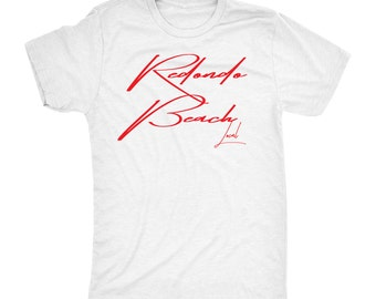 Redondo Beach Local Tee shirt
