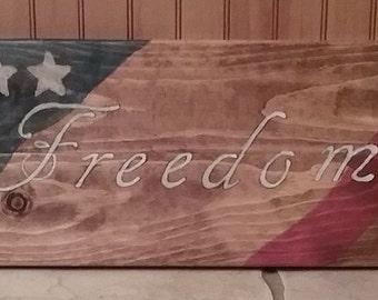 Freedom Wooden Sign/Patriotic Wooden Sign/4th Of July/Red, White and Blue/Military/Stars and Stripes