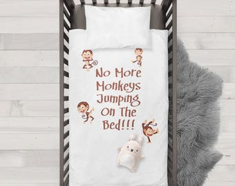 No more monkeys jumping on the bed Funny Humor Hip Baby Duvet/Pillow,Toddler Duvet,Oeko-Tex,Personalized duvet and pillow,Oraganic,baby gift