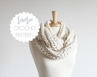 PATTERN | Reverie Handmade Chunky Crochet Infinity Scarf | THE ARKLOW